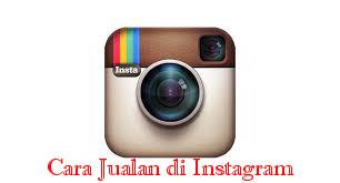 Trik Jualan di Instagram