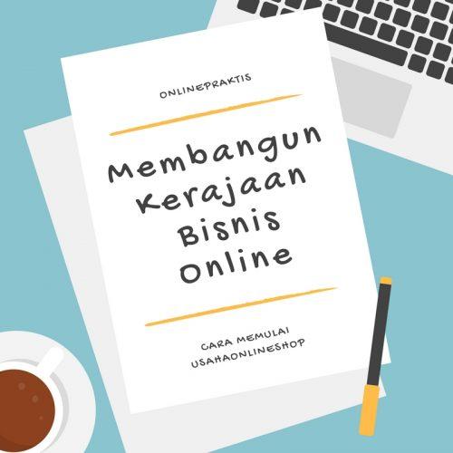 Membangun Kerajaan Bisnis Online