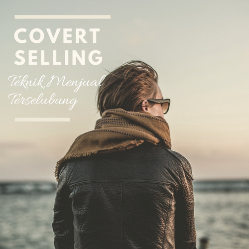 Pengertian Covert Selling