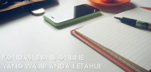 Pondasi Bisnis Online yang Wajib Anda Ketahui
