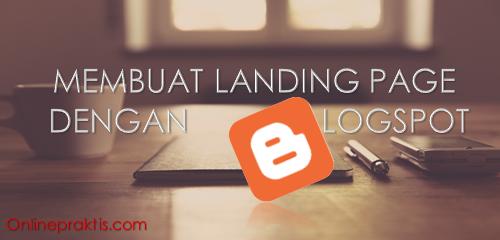 Membuat Landing Page dengan Blogspot